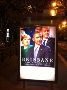 River City Brisbane on world state for G20 Meeting – see billboards in Paris